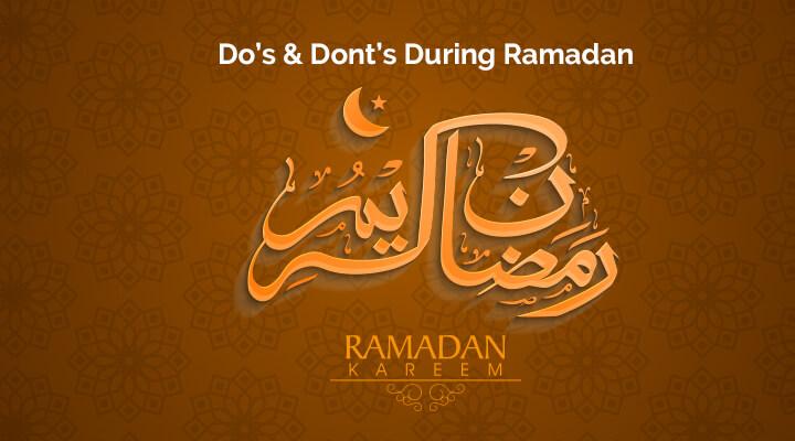 Ramadan Do Dont
